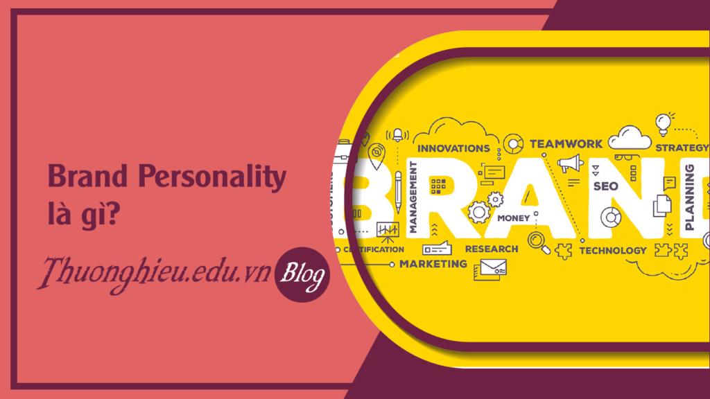 faq-brand-personality-la-gi